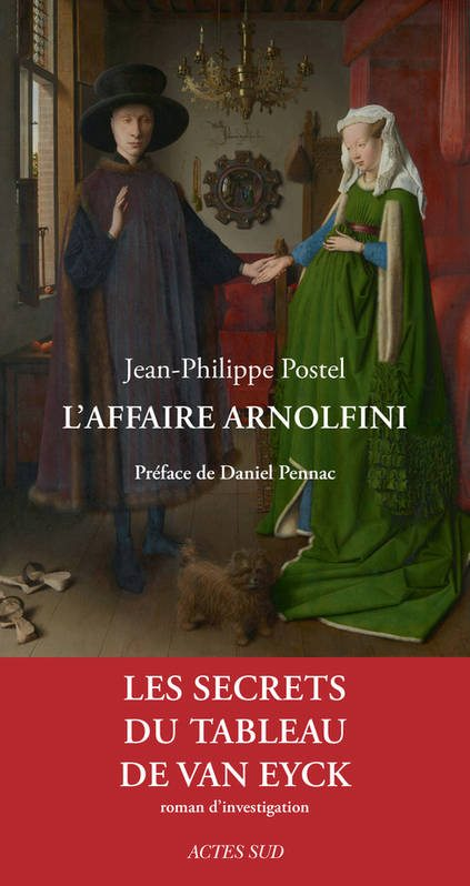 L'affaire Arnolfini - Les secrets du tableau de Van Eyck